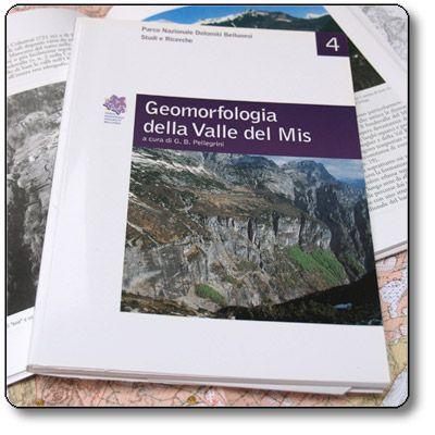 Studi e Ricerche 4: Geomorfologia della Valle del Mis