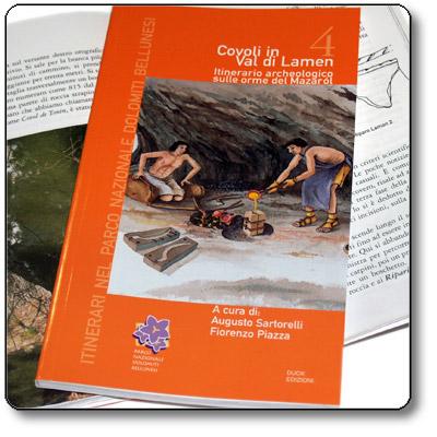 Covoli in Val di Lamen: Itinerario archeologico sulle orme del Mazaròl
